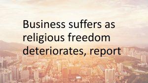 Business suffers
