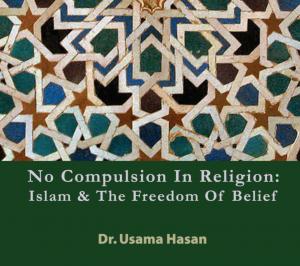 No compulsion in Islam